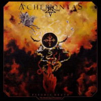 ACHERONTAS - Psychic Death – The Shattering Of Perceptions
