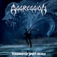 AGGRESSION - Fragmented Spirit Devils - nice price