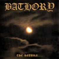 BATHORY - The return