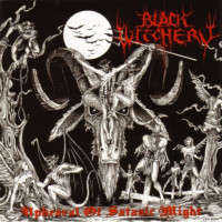 BLACK WITCHERY - Upheaval of Satanic Might - Ltd