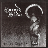 CURVED BLADE - Coiled Together