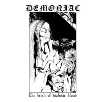 DEMONIAC (NZ) - The Birth of Diabolic Blood