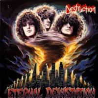 DESTRUCTION - Eternal Devastation
