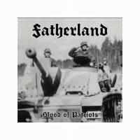 FATHERLAND - Blood of Patriots