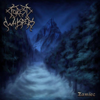 FOREST WHISPERS - Zamiec