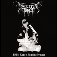 FORGOTTEN TOMB - Love's burial ground