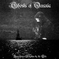 GHOSTS OF OCEANIA - Apparitions forgotten by the tide