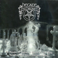 HECATE ENTHRONED - The Slaughter of Innocence / Upon Promeathean Shores