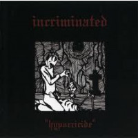 INCRIMINATED - Hypocricide
