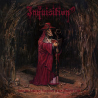 INQUISITION - Into The Infernal Regions Of...