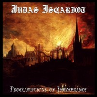 JUDAS ISCARIOT - Proclamations of Intolerance