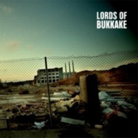 LORDS OF BUKKAKE - Lords of bukkake