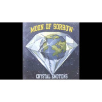 Moon Of Sorrow - CRISTAL EMOTIONS
