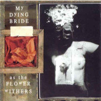 MY DYING BRIDE - As the flowers