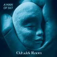 ODRADEK ROOM - A Man of Silt