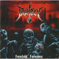 PROPHECY - Foretold... Foreseen