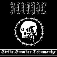 REVENGE - Strike​.​Smother​.​Dehumanize - Ltd