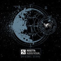 ROSETTA - Audio / Visual Original Score