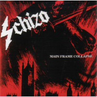SCHIZO - Main frame collapse