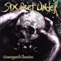 SIX FEET UNDER - Graveyard classic