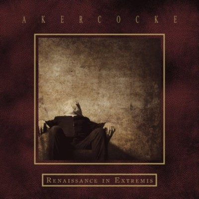 AKERCOCKE Renaissance in Extremis