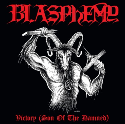 BLASPHEMY Victory (Son of the Damned)