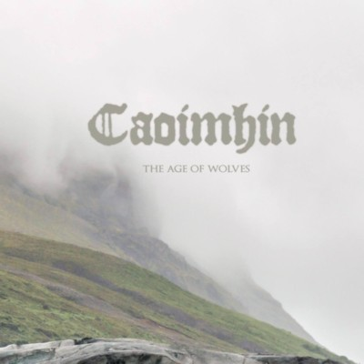CAOIMHIN The Age of Wolves