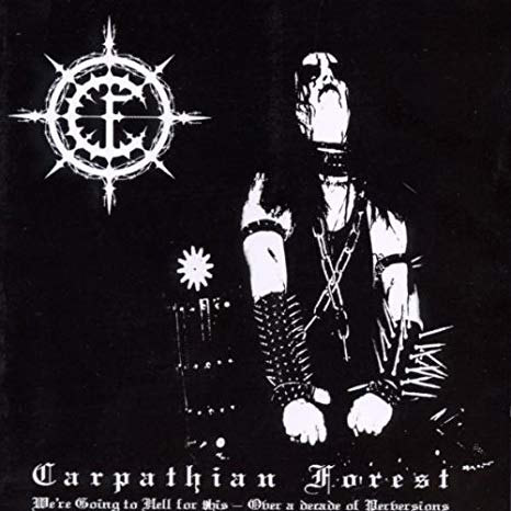 CARPATHIAN FOREST We are going to hell for this