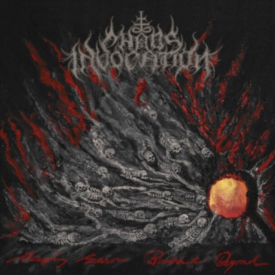CHAOS INVOCATION Reaping Season, Bloodshed Beyond