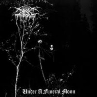 DARKTHRONE Under a funeral moon