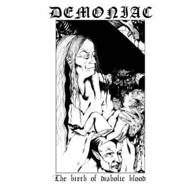 DEMONIAC (NZ) The Birth of Diabolic Blood