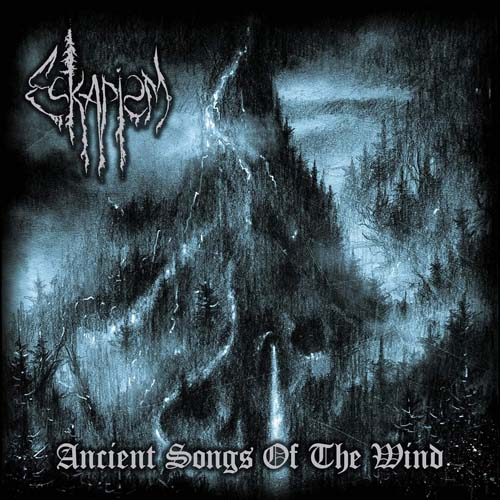 ESKAPISM Ancient Songs of the Wind
