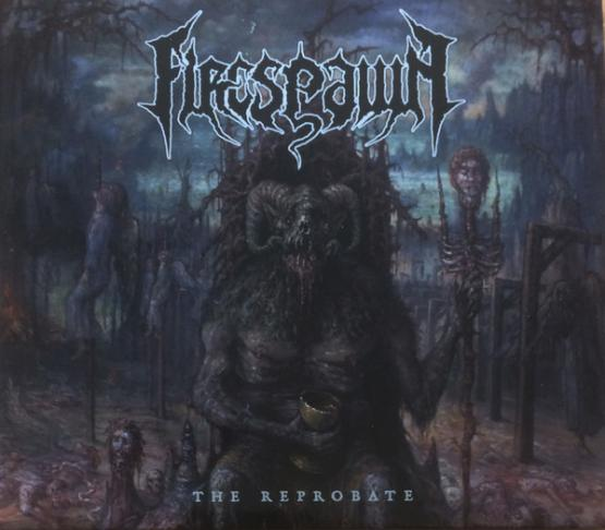 FIRESPAWN The Reprobate