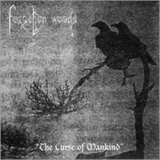 FORGOTTEN WOODS The curse of mankind