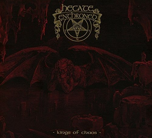 HECATE ENTHRONED Kings of Chaos