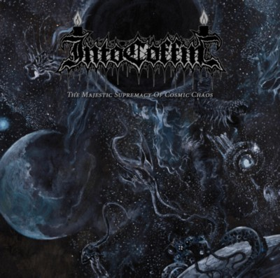INTO COFFIN The Majestic Supremacy Of Cosmic Chaos
