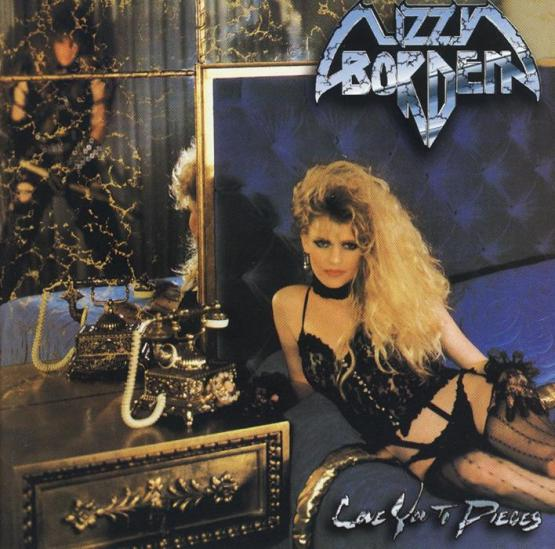 LIZZY BORDEN Love You To Pieces