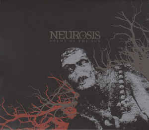 NEUROSIS Enemy Of The Sun