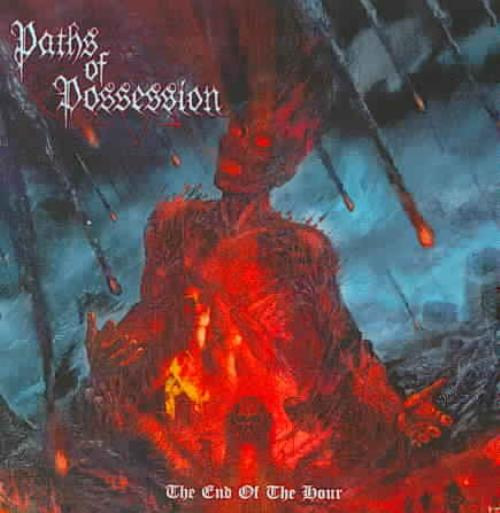 PATHS OF POSSESSION THE END OF THE HOUR