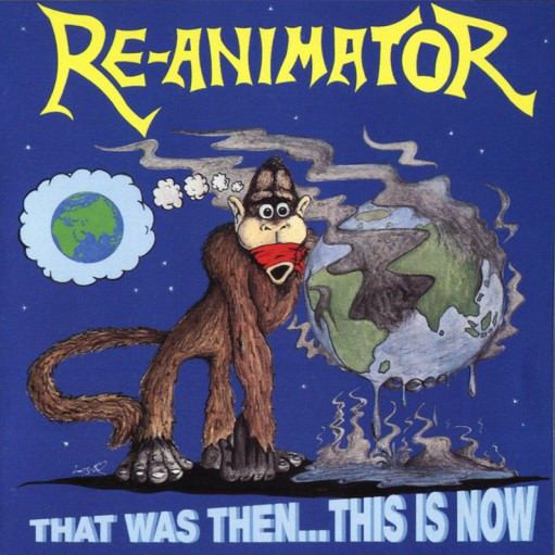 RE-ANIMATOR That Was Then... This Is Now