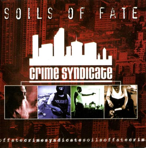 SOILS OF FATE Crime Syndicate