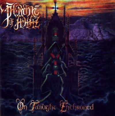 THRONE OF AHAZ On Twilight Enthroned